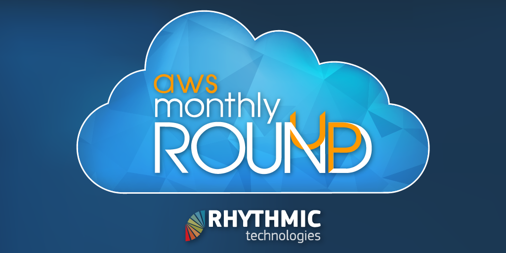 AWS News – May Round Up - Rhythmic Technologies, Inc