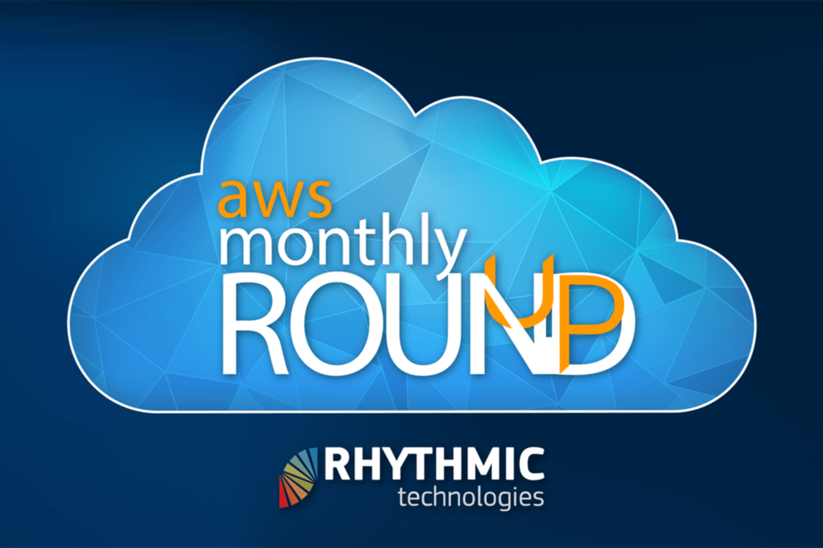Our monthly round up highlights major AWS news, announcements, product updates and behind the scenes changes we think are most relevant.